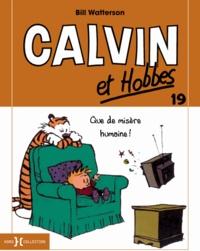 Bill Watterson - Calvin et Hobbes Tome 19 : .