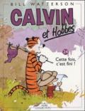 Bill Watterson - Calvin et Hobbes Tome 24 : Cette fois, c'est fini !.