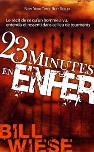 Bill Wiese - 23 minutes en enfer.