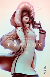 Bill Willingham et Mark Buckingham - Fables Intégrale Volume 5 : .