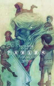 Bill Willingham et Mark Buckingham - Fables Intégrale Volume 8 : .