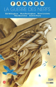 Bill Willingham et Mark Buckingham - Fables Tome 14 : La guerre des nerfs.