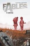 Bill Willingham et Mark Buckingham - Fables Tome 19 : Super team.