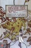 Bill Willingham et Mark Buckingham - Fables Tome 6 : Cruelles saisons.