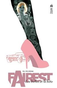 Bill Willingham - Fairest - Les belles et la bête.