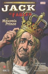 Bill Willingham et Matthew Sturges - Jack of Fables Tome 3 : .