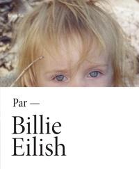 Billie Eilish - Billie Eilish par Billie Eilish.
