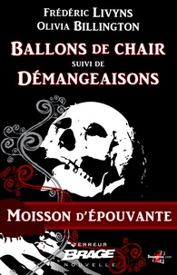 Billington Olivia Livyns Frédéric - Ballons de chair suivi de Démangeaisons - Moisson d'épouvante, T1.