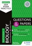 Billy Dickson et Graham Moffat - Essential SQA Exam Practice: National 5 Biology Questions and Papers.