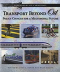 Billy Fields - Transport Beyond Oil - Policy Choices for a Multimodal Future.