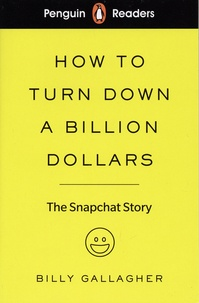 Billy Gallagher - How to Turn Down a Billion Dollars.