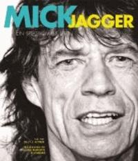 Billy J. Altman - Mick Jagger - Ein spektakuläres Leben.