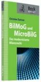 BilMoG und MicroBilG - Das modernisierte Bilanzrecht.