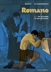 Bilotta et Carmine Di Giandomenico - Romano Tome 1 : Un automne en dix secondes.