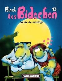 Binet - Les Bidochon T.14 des instants inoubliables.