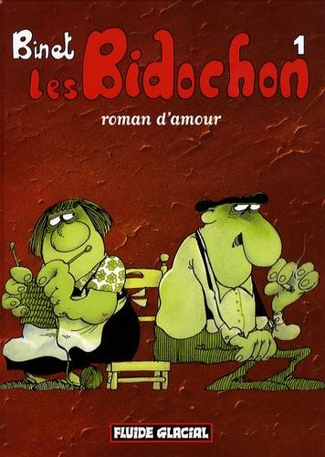 Les Bidochon Tome 1 Roman d'amour