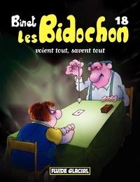 Binet - Les Bidochon Tome 18 : Les Bidochon voient tout, savent tout.