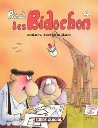 Binet - Les Bidochon Tome 4 : Maison, sucrée maison.