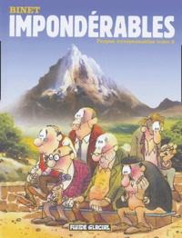 Binet - Propos irresponsables Tome 3 : Impondérables.