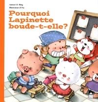 Bing Lu et Yu Zi - Pourquoi Lapinette boude-t-elle ?.