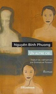 Binh Phuong Nguyên - Un autre ciel.