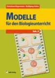 Biologie allgemein / Modelle für den Biologieunterricht - Sek. II.