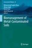 Mohammad Saghir Khan - Biomanagement of Metal-Contaminated Soils.