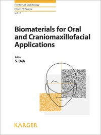 S. Deb - Biomaterials for Oral and Craniomaxillofacial Applications.