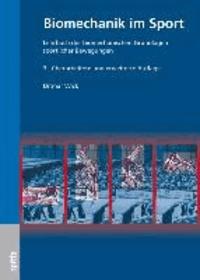 Biomechanik im Sport - Lehrbuch der biomechanischen Grundlagen sportlicher Bewegung.