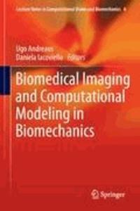 Ugo Andreaus - Biomedical Imaging and Computational Modeling in Biomechanics.