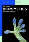 Biomimetics - A Molecular Perspective.
