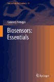 Biosensors: Essentials.