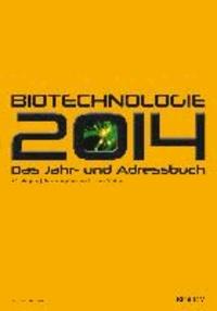Andreas Mietzsch - BioTechnologie Das Jahr- und Adressbuch 2014.