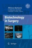 Alfonso Barbarisi - Biotechnology in Surgery.