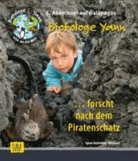 Biotologe Yann ...forscht nach dem Piratenschatz - 6. Abenteuer auf Galápagos.
