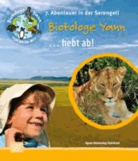Biotologe Yann ...hebt ab! - 7. Abenteuer in der Serengeti.