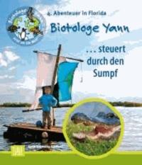 Biotologe Yann ...steuert durch den Sumpf - 4. Abenteuer in Florida.