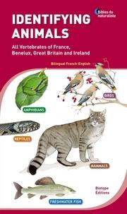 Biotope - Identifier les animaux - Tous les vertébrés de France, Benelux, Grande-Bretagne et Irlande.