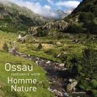 Biotope - Ossau - Confluence entre Homme et Nature.