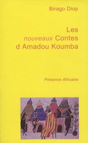 Birago Diop - Les nouveaux contes d'Amadou Koumba.