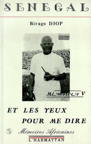 Birago Diop - Senegal - et les yeux pour me dire - memoires v.