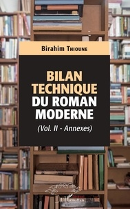 Deedr.fr Bilan technique du roman moderne - Volume 2, Annexes Image