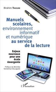 Birahim Madior Thioune - Manuels scolaires, environnement informatif et numérique au service de la lecture - Enjeux nouveaux pour une école émergente.