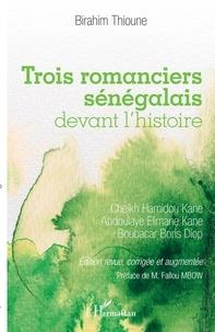 Deedr.fr Trois romanciers sénégalais devant l'histoire - Cheikh Hamidou Kane, Abdoulaye Elimane Kane et Boubacar Boris Diop Image