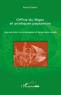 Birama Diakon - Office du Niger et pratiques paysannes - Appropriation technologique et dynamique sociale.