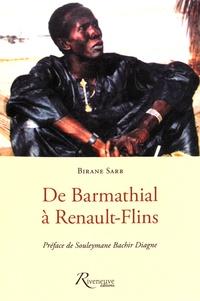 Birane Sarr - De Barmathial à Renault-Flins.