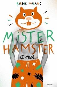 Lesmouchescestlouche.fr Mister Hamster et moi Image