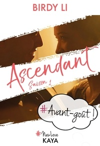 Birdy Li - NEW LOVE  : Ascendant - Avant-goût.