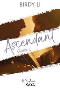 Birdy Li - NEW LOVE  : Ascendant - Saison 2.
