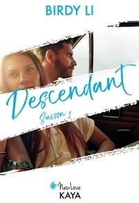 Birdy Li - NEW LOVE  : Descendant - Saison 1 (suite d'Ascendant).
